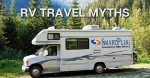 RV with RV Travel Myths Text